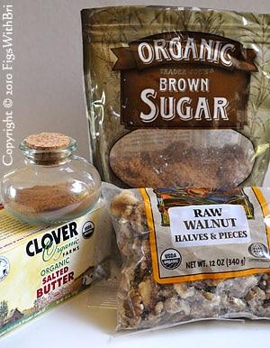 ... ingredients: butter, ground cinnamon, brown sugar & fresh walnuts